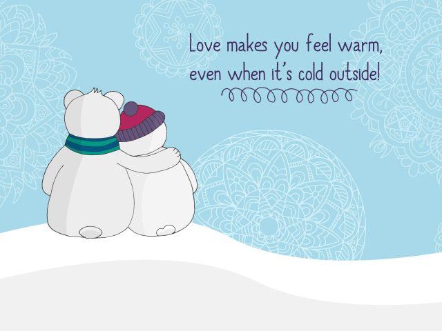 Любовь делает вас теплым