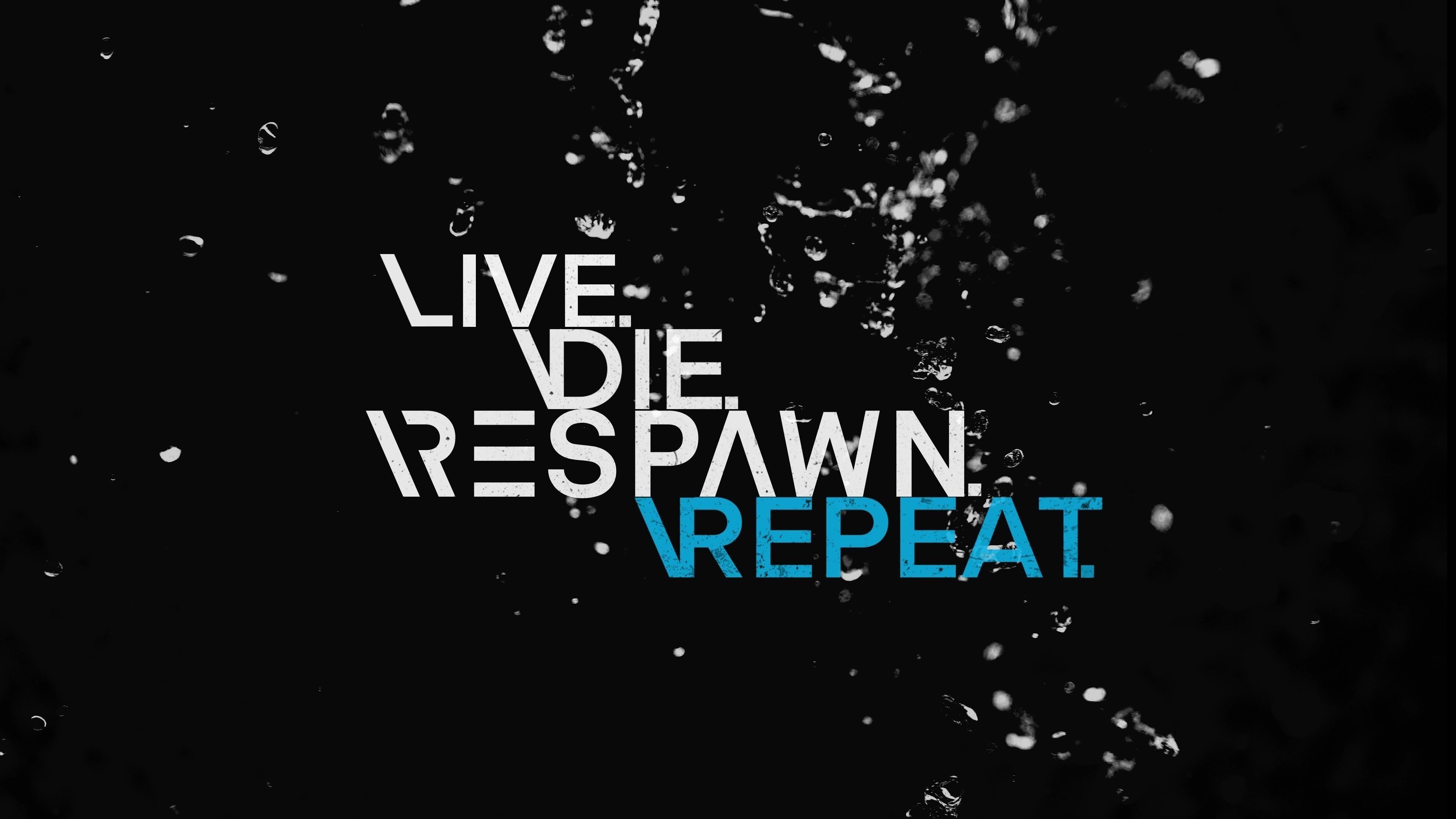 Live die respawn повторите цитату для геймеров обои скачать